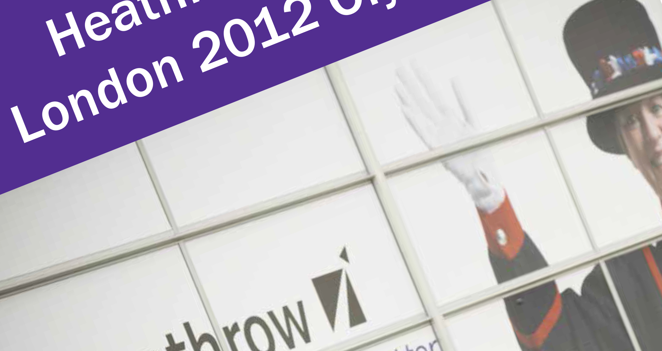 Heathrow and the London 2012 Olympics report